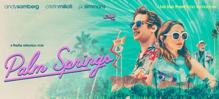 """پادکست نقد و بررسی فیلم """"پالم اسپرینگز"""" Palm Springs"""